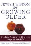 Jewish Wisdom for Growing Older