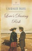 Love's Daring Risk