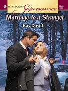MARRIAGE TO A STRANGER