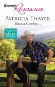 Once a Cowboy...