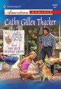 The Secret Seduction