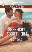 The Sheikh's Secret Heir