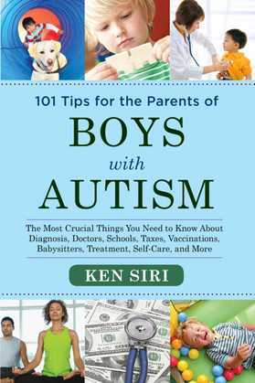 101 Tips for the Parents of Boys with Autism