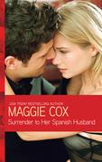 Surrender to Her Spanish Husband