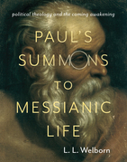 Paul's Summons to Messianic Life: Political Theology and the Coming Awakening