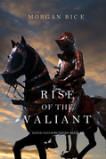 Rise of the Valiant (Kings and Sorcerers--Book 2)