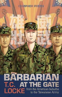 Barbarian at the Gate: From the American Suburbs to the Taiwanese Army