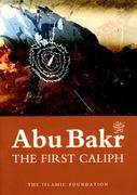 Abu Bakr: The First Caliph
