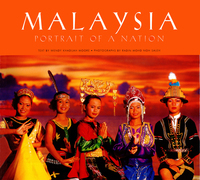 Malaysia: Portrait of a Nation