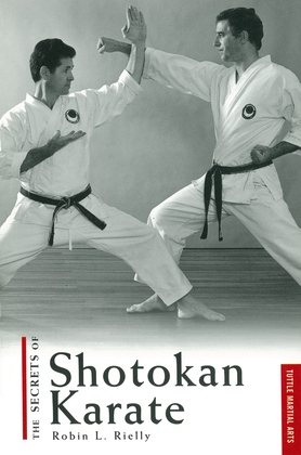 The Secrets of Shotokan Karate