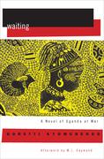 Waiting: A Novel of Uganda's Hidden War