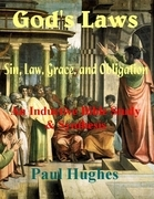 God's Laws: Sin, Law, Grace, and Obligation