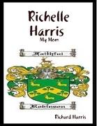Richelle Harris :  My Mom