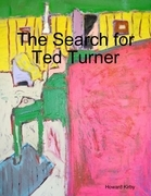 The Search for Ted Turner