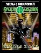 Stealth Assassin: Episode 2 of 9