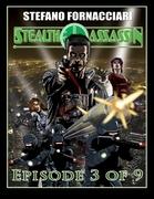 Stealth Assassin: Episode 3 of 9