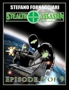 Stealth Assassin: Episode 8 of 9