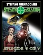 Stealth Assassin: Episode 9 of 9