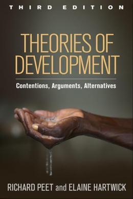 Theories of Development, Third Edition: Contentions, Arguments, Alternatives