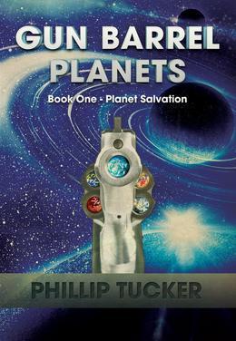 Gun Barrel Planets - Planet Salvation (Book 1)