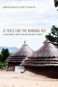 It Feels Like the Burning Hut