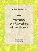 Voyage en Abyssinie et au Harrar