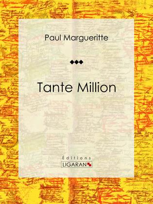 Tante Million