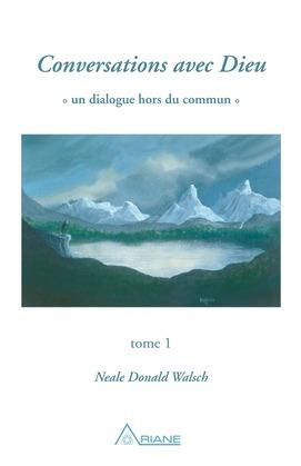 Conversations avec Dieu, tome 1