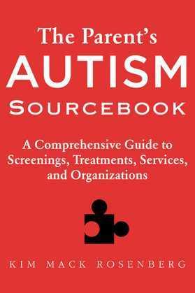 The Parent?s Autism Sourcebook