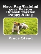 Have Fun Training Your Parson Russell Terrier Puppy & Dog