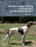 Pointer Puppy & Dog Training and Understanding Tips