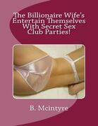 The Billionaire Wife's Entertain Themselves With Secret Sex Club Parties!