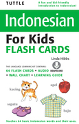 Tuttle Indonesian for Kids Flash Cards: [Includes Downloadable Audio]
