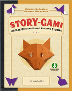 Story-gami: Create Origami Using Folding Stories [Downloadable Video Included]