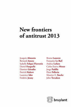 New frontiers of antitrust 2013