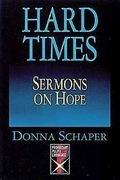 Hard Times Sermons On Hope