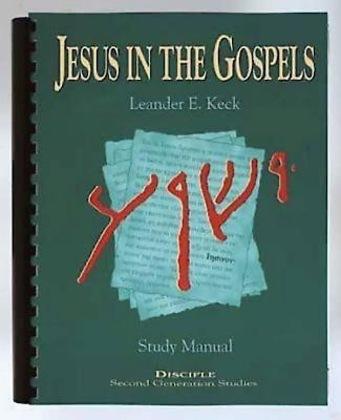 Jesus in the Gospels: Study Manual