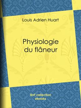 Physiologie du flâneur