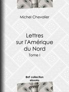 Lettres sur l'Amérique du Nord