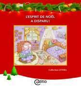 L'esprit de Noël a disparu!