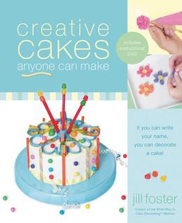 Creative Cakes Anyone Can Make