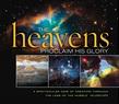 The Heavens Proclaim His Glory