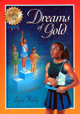 The Winning Edge Series: Dreams of Gold