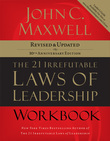 The 21 Irrefutable Laws of Leadership Workbook