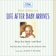 Best Advice on Life After Baby Arrives