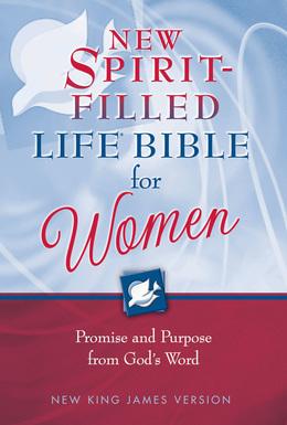 NKJV, The New Spirit-Filled Life Bible for Women, eBook