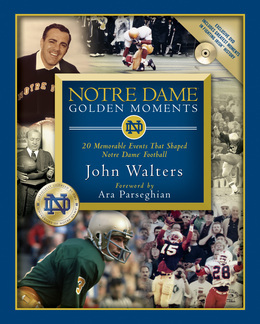 Notre Dame Golden Moments