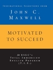 EBK MOTIVATED TO SUCCEED