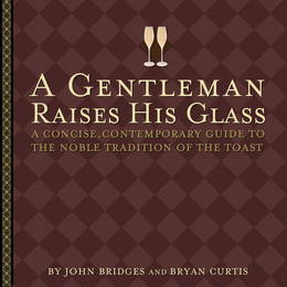 A Gentleman Raises His Glass