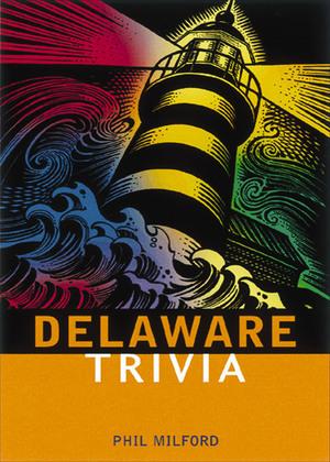 Delaware Trivia